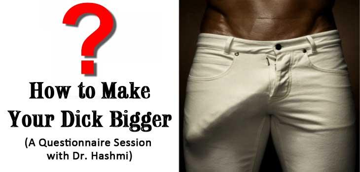 How Do U Make Your Dick Bigger