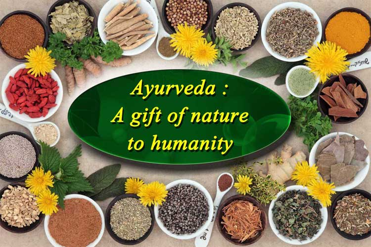 Ayurveda A Gift of Nature to Humanity